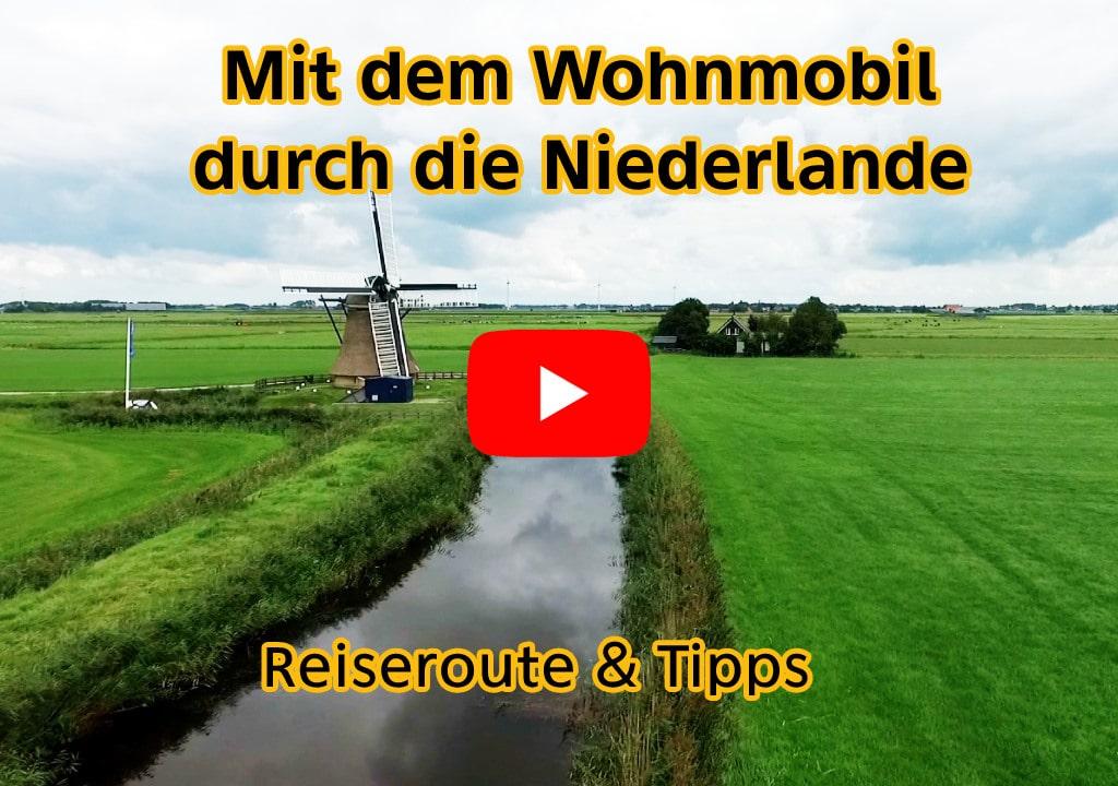 Mit dem Wohnmobil durch Holland